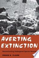 Averting Extinction