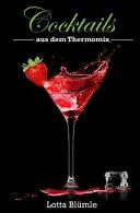 Cocktails Aus Dem Thermomix