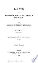 Far off  or  Australia  Africa  and America described Book PDF