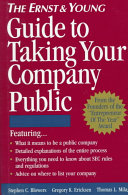 The Ernst   Young Guide to Taking Your Company Public