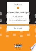 Erstausbildungsaufwendungen im deutschen Einkommenssteuerrecht