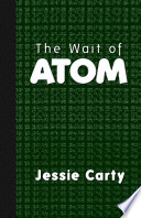 The Wait of Atom