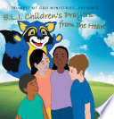 E.L.I. Children's Prayers From The Heart : an excellent tool for children ages 4-8....