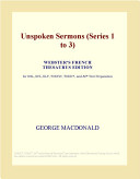 download ebook unspoken sermons (series 1 to 3) (webster's french thesaurus edition) pdf epub
