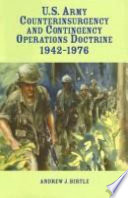 U S  Army Counterinsurgency and Contingency Operations Doctrine