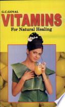 Vitamins for natural healing