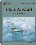 Pfalz Aircraft of World War I