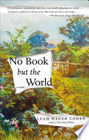 Ebook No Book but the World Epub Leah Hager Cohen Apps Read Mobile