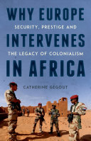 Why Europe Intervenes in Africa