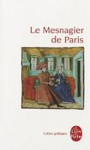 Le Mesnagier De Paris : pour sa très jeune épouse...