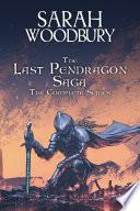 The Last Pendragon Saga The Complete Series Books 1 8