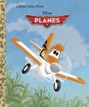 Disney Planes Little Golden Book (Disney Planes) Book