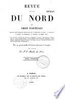 Revue des   tats du nord ou choix d articles traduits des nouvelles publications de l Allemagne  la Suisse