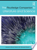 The Routledge Companion to Literature and Science