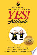 Jeffrey Gitomer S Little Gold Book Of Yes Attitude New Edition Updated Revised book