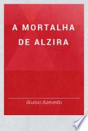 A mortalha de Alzira
