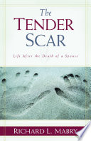 The Tender Scar Death Of A Loved One A Former