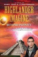 Highlander Imagine  Beyond Infinity