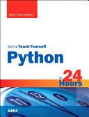 Python in 24 Hours, Sams Teach Yourself