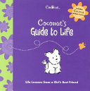 Coconut s Guide to Life
