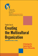 Creating the Multicultural Organization
