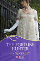 The Fortune Hunter  A Rouge Regency Romance Book PDF