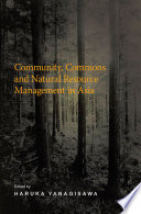Community Commons And Natural Resource Management In Asia book