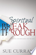 Spiritual Breakthrough For Much Less Than What They