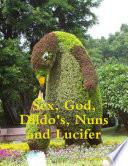 Sex  God  Dildo s  Nuns and Lucifer