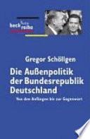 Die Aussenpolitik der Bundesrepublik Deutschland