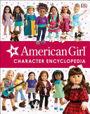 American Girl Character Encyclopedia : girl of the year(tm)--with this newest guide...