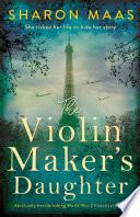 The Violin Maker S Daughter