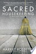 Sacred Housekeeping