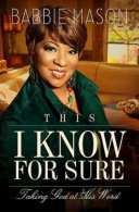 This I Know For Sure book