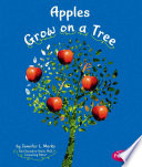 Apples Grow on a Tree Trees Provided By Publisher