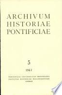 Archivum HIstoriae Pontificae: Vol. 5