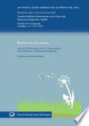 Biodiversität und Gesellschaft Biodiversity and Society : Gesellschaftliche Dimensionen von Schutz und Nutzung biologischer Vielfalt