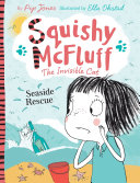 Squishy McFluff: Seaside Rescue! : holiday time! and we're going today!