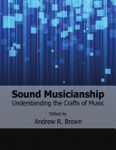 Sound Musicianship  Understanding the Crafts of Music