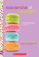 Macarons at Midnight  A Wish Novel