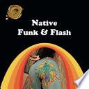 Native Funk   Flash