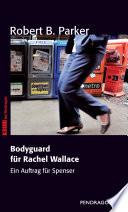 Bodyguard für Rachel Wallace