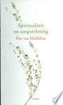 Spiritualiteit En Zorgverlening Druk 1