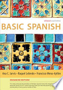 Basic Spanish Enhanced Edition  The Basic Spanish Series