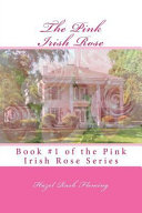 The Pink Irish Rose : it work? will the traditions that...