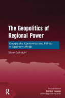 The Geopolitics of Regional Power