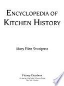 Encyclopedia Of Kitchen History