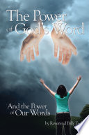 The Power of God s Word and The Power of Our Words