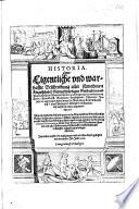 Historia oder Eigentliche und warhaffte Beschreibung aller fürnehmen Kriegshändel, Gedenckwürdigen Geschichten und Thaten ...