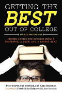 Getting the Best Out of College  Revised and Updated